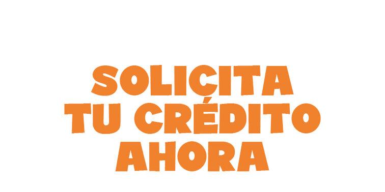 ¡Tu crédito aquí!